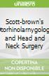 Scott-brown's Otorhinolarnygology and Head and Neck Surgery