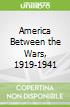 America Between the Wars, 1919-1941