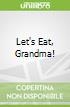Let's Eat, Grandma!