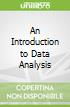 An Introduction to Data Analysis