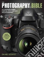 The Photography Bible libro in lingua di Lezano Daniel
