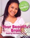 Your Beautiful Brain