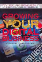 Growing Your Digital Business libro in lingua di Wilkinson Colin