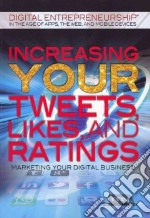 Increasing Your Tweets, Likes, and Ratings libro in lingua di Weinick Suzanne