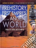 Prehistory, First Empires, and the Ancient World libro in lingua di Hattstein Markus