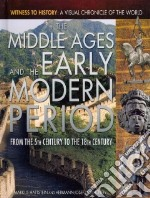 The Middle Ages and the Early Modern Period libro in lingua di Hattstein Markus