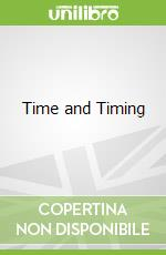 Time and Timing libro in lingua di Harper Frederick Douglas