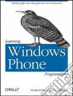 Learning Windows Phone Programming libro in lingua di Kiriaty Yochay, Rodriguez Jaime