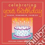 Celebrating Your Birthday libro in lingua di McCann Jim