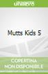 Mutts Kids 5