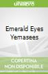 Emerald Eyes Yemasees