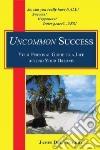 Uncommon Success