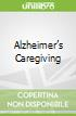 Alzheimer�s Caregiving