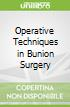 Operative Techniques in Bunion Surgery