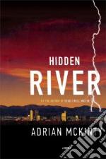 Hidden River libro in lingua di McKinty Adrian