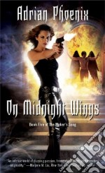 On Midnight Wings libro in lingua di Phoenix Adrian