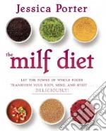 The Milf Diet libro in lingua di Porter Jessica