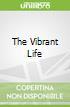 The Vibrant Life