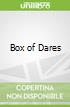 Box of Dares