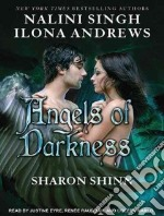 Angels of Darkness libro in lingua di Singh Nalini, Andrews Ilona, Shinn Sharon, Eyre Justine (NRT), Raudman Renee (NRT)