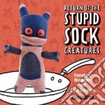 Return of the Stupid Sock Creatures! libro in lingua di John Murphy
