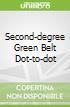 Second-degree Green Belt Dot-to-dot