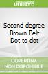 Second-degree Brown Belt Dot-to-dot
