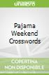 Pajama Weekend Crosswords
