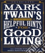 Mark Twain's Helpful Hints for Good Living (CD Audiobook) libro in lingua di Salamo Lin (EDT), Fischer Victor (EDT), Frank Michael B. (EDT), Gardner Grover (NRT)