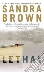 Lethal libro in lingua di Brown Sandra