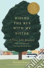 Riding the Bus With My Sister libro in lingua di Simon Rachel