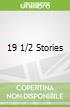 19 1/2 Stories
