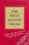 The Brief Against Obama