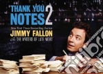 Thank You Notes 2 libro in lingua di Fallon Jimmy