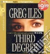 Third Degree (CD Audiobook)