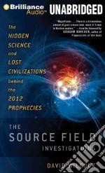 The Source Field Investigations (CD Audiobook) libro in lingua di Wilcock David