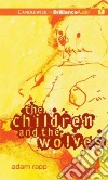 The Children and the Wolves (CD Audiobook)