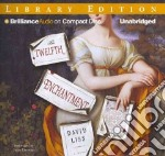 The Twelfth Enchantment (CD Audiobook) libro in lingua di Liss David, Duerden Susan (NRT)