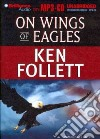 On Wings of Eagles (CD Audiobook)