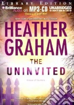 The Uninvited (CD Audiobook) libro in lingua di Graham Heather, Daniels Luke (NRT)