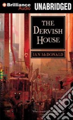 The Dervish House (CD Audiobook) libro in lingua di McDonald Ian, Davis Jonathan (NRT)