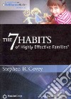 The 7 Habits of Highly Effective Families (CD Audiobook)