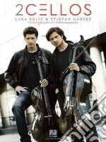 2 Cellos Luka Sulic and Stjepan Hauser libro in lingua di 2Cellos (CRT)