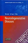 Neurodegenerative Diseases