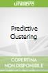 Predictive Clustering
