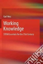 Working Knowledge libro in lingua di Hess Karl