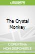 The Crystal Monkey
