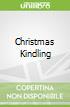 Christmas Kindling