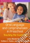Oral Language and Comprehension in Preschool