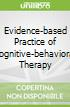 Evidence-based Practice of Cognitive-behavioral Therapy libro str